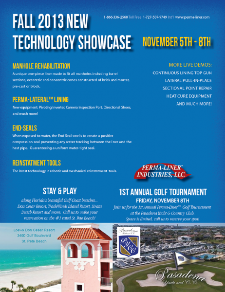 Perma-Liner Industries LLC, a trenchless repair solutions manufacturer, announces its latest Technology Showcase is scheduled for Nov. 5-8 in Clearwater, Fla. The premier Perma-Liner Golf Tournament will conclude